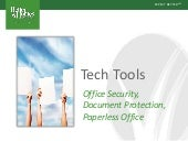 Tech Tools Office Security, Document Protection, Paperless Office