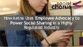 How Aetna Uses Employee Advocacy to Power Social Sharing in a Highly Regulated Industry