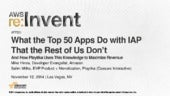 (AFF201) What the Top 50 Games Do with In-App Purchasing That the Rest of Us Don't | AWS re:Invent 2014