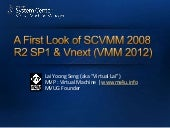 A First Look Of SCVMM 2008 R2 SP1 a...