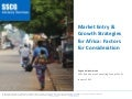 Market Entry & Expansion Strategies for Africa: Factors for Consideration