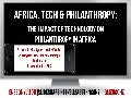 Africa Tech & Philanthropy: The Impact of Technology on Philanthropy in Africa