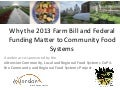 Farm Bill 2013 and Federal Funding: Why These Matter to Community Food Systems