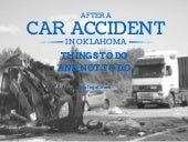 After a Car Accident in Oklahoma: Things You Need to Do and Not to Do