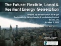 GBF2014 - Rob Thornton - Flexible, Local, Resilient Energy Generation