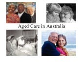 Aged care in_australia_introduction...