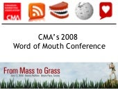 From Mass to Grass Word of Mouth Co...