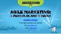 Agile Marketing: 4 Principles and 13 Hacks - SEOmoz MozCon 2012