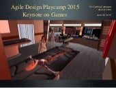 Agile design playcamp calongne keynote