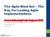 Agile mind set - scrum gathering in...