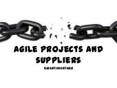 Agile projects and suppliers