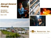 Claude Resources Inc. AGM Presentation