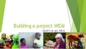 Building a Project WEAI