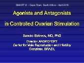 Agonists and antagonists in control...