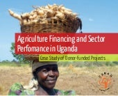 Agriculture perfomance in uganda re...