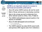 AGRIS is an important network for a...