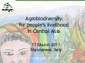 Agrobiodiversity for people's livelihoods in central asia