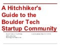 A hitchhiker's guide to the boulder tech startup community