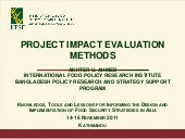Ahmed ifpri impact evaluation metho...