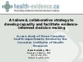 A tailored, collaborative strategy to develop capacity and facilitate evidence-informed decision making