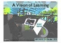A Vision of Learning