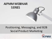 Positioning, Messaging, and B2B Social Product Marketing