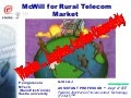 McWill for Rural Telecom Market