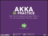 Akka in Practice: Designing Actor-based Applications