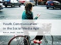 Youth Communication and Privacy in the Social Media Age