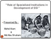 Role of specilized institution in d...