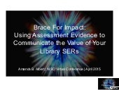NISO Apr 29 Virtual Conference: Brace for Impact: Using Assessment Evidence to Communicate the Value of Your Library SERs Amanda B. Albert, Distance Learning Librarian, Horace W. Sturgis Library, Kennesaw State University