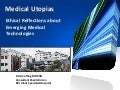 Medical Utopias: The Promise of Emerging Technologies