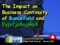 David Alexander - The Impact on Business Continuity of Buncefield and Eyjafjallajökull