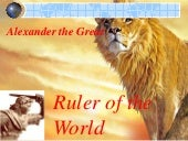 Alexander the great powerpoint (lif...