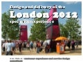 Design and delivery of the London 2012 spectator experience