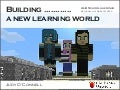 Building a new [virtual] learning world