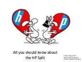 All about the HP split