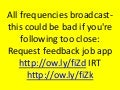 All frequencies broadcast-this could be bad if you're following too close: Request feedback job app http://ow.ly/fiZd IRT http://ow.ly/fiZk