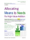 Allocating Means to Needs for High Value Addition