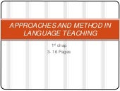 APPROACHES AND METHOD IN LANGUAGE T...