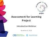 Introduction to the Assessment for Learning Project