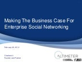 "Slides from ""Making The Business Case For Enterprise Social Networks"" Report"
