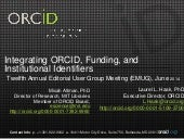 Integrating ORCID, Funding, and Institutional Identifiers