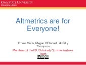 Altmetrics are for everyone!