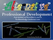 Alternative Professional Development at Techknowledgy 2010