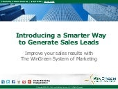 A Smarter Way to Generate Sales Leads - Intro to WinGreen Marketing Systems updated for 2015