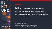 50 Actionable Tips for Launching a Successful Lead Generation Campaign