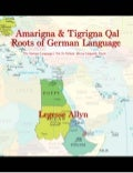 Amarigna & Tigrigna Qal Roots of German Language