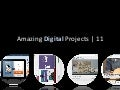 Amazing Digital Projects 11