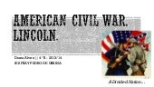 American civil war. Lincoln.